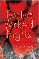Twelve Wicked Nights by Nadia Aidan