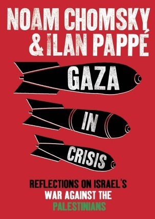 Gaza in Crisis by Noam Chomsky