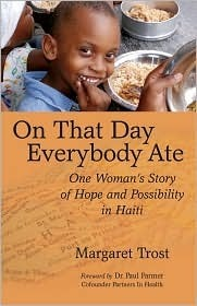 On That Day, Everybody Ate by Margaret Trost