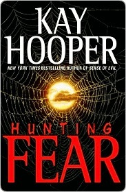 Hunting Fear (Fear, #1) (Bishop/Special Crimes Unit, #7)