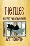 The Rules: A Guide For People Owned By Cats