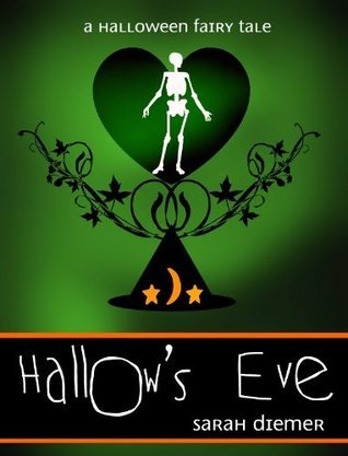 Hallow's Eve by Sarah Diemer