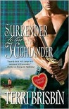Surrender to the Highlander (The MacLerie, #2) (Harlequin Historical, #886)