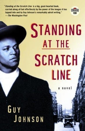Standing at the Scratch Line by Guy Johnson