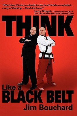 Think Like a Black Belt by Jim Bouchard