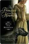 The Princess and the Hound (The Hound Saga, #1)