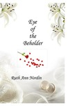 Eye of the Beholder (Nebraska Historicals)