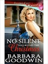 No Silent Christmas (Love Beyond Time, Book Two)