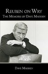 Reuben on Wry: The Memoirs of Dave Madden