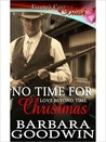 No Time for Christmas (Love Beyond Time, Book Three)