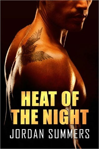 Heat of the Night by Jordan Summers