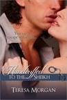 Handcuffed to the Sheikh (Novella)