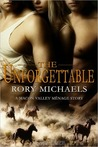 The Unforgettable (Macon Valley Ménage #4)