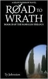 Road to Wrath (The Kobalos Trilogy, #2)