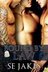 Bound by Law by S.E. Jakes