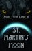 St. Martin's Moon by Marc Vun Kannon