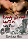 Handcuffs and Leather (Rawlings Men, #1)