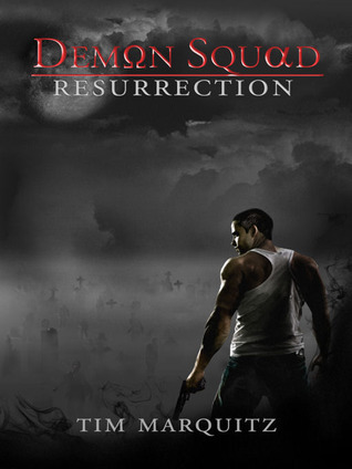 Resurrection by Tim Marquitz