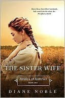 The Sister Wife by Diane Noble