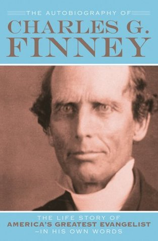 Autobiography of Charles G. Finney, The, repack by Charles Grandison Finney
