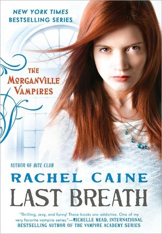 Review: Last Breath by Rachel Caine