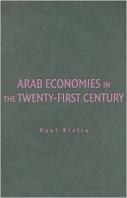 Arab Economies in the Twenty-First Century