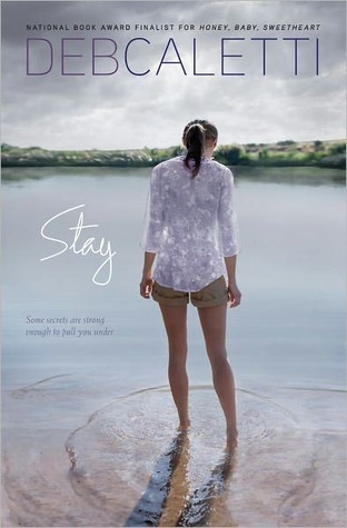 Stay by Deb Caletti