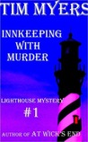Innkeeping with Murder (A Lighthouse Inn Mystery, #1)