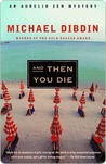 And Then You Die by Michael Dibdin