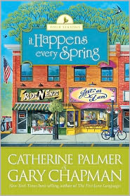It Happens Every Spring by Catherine   Palmer