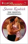 The Prince's Chambermaid (Harlequin Presents)