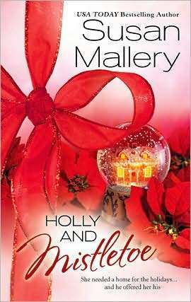 Holly and Mistletoe (Hometown Heartbreakers, #6)