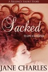 Sacked (To Love a Governess, #1)