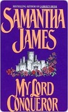 My Lord Conqueror (An Avon Romantic Treasure)