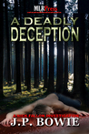 A Deadly Deception (A Nick Fallon Investigation, #2)