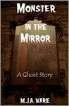 Monster in the Mirror - A Short Story