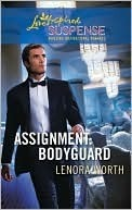 Assignment: Bodyguard (Secret Agent Series,#4) (Steeple Hill Love Inspired Suspense #207)