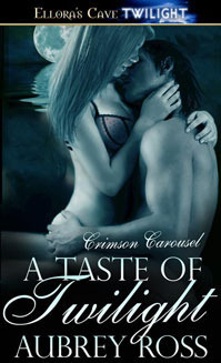 A Taste of Twilight by Aubrey Ross