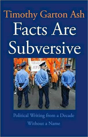 Facts Are Subversive