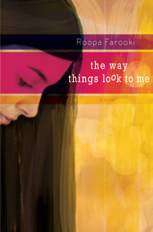 The Ways Things Look to Me by Roopa Farooki