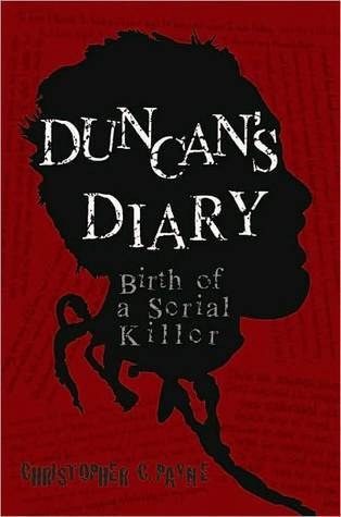 Duncan's Diary: Birth of a Serial Killer
