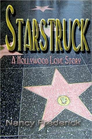 Starstruck--A Hollywood Love Story