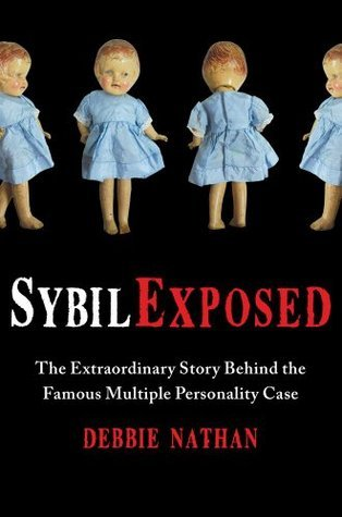 Sybil Exposed by Debbie Nathan