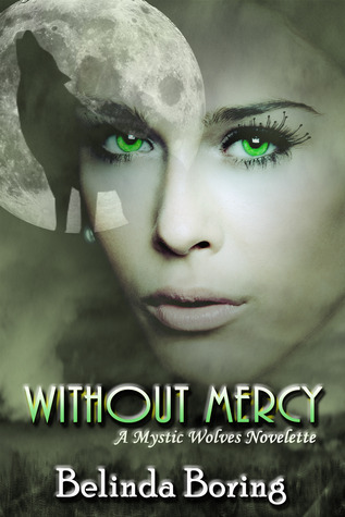 Without Mercy by Belinda Boring