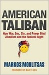 American Taliban: How War, Sex, Sin, and Power Bind Jihadists and the Radical Right