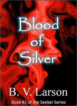 Blood of Silver (Seeker, #2)