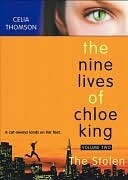 The Stolen (Nine Lives of Chloe King #2)
