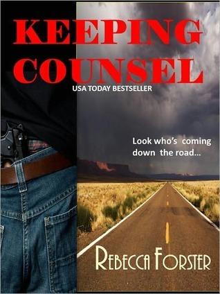 Keeping Counsel by Rebecca Forster