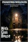 Web Ginn House (Zoe Martinique, #0.5)