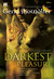 The Darkest Pleasure (Lords of the Underworld # 3)
